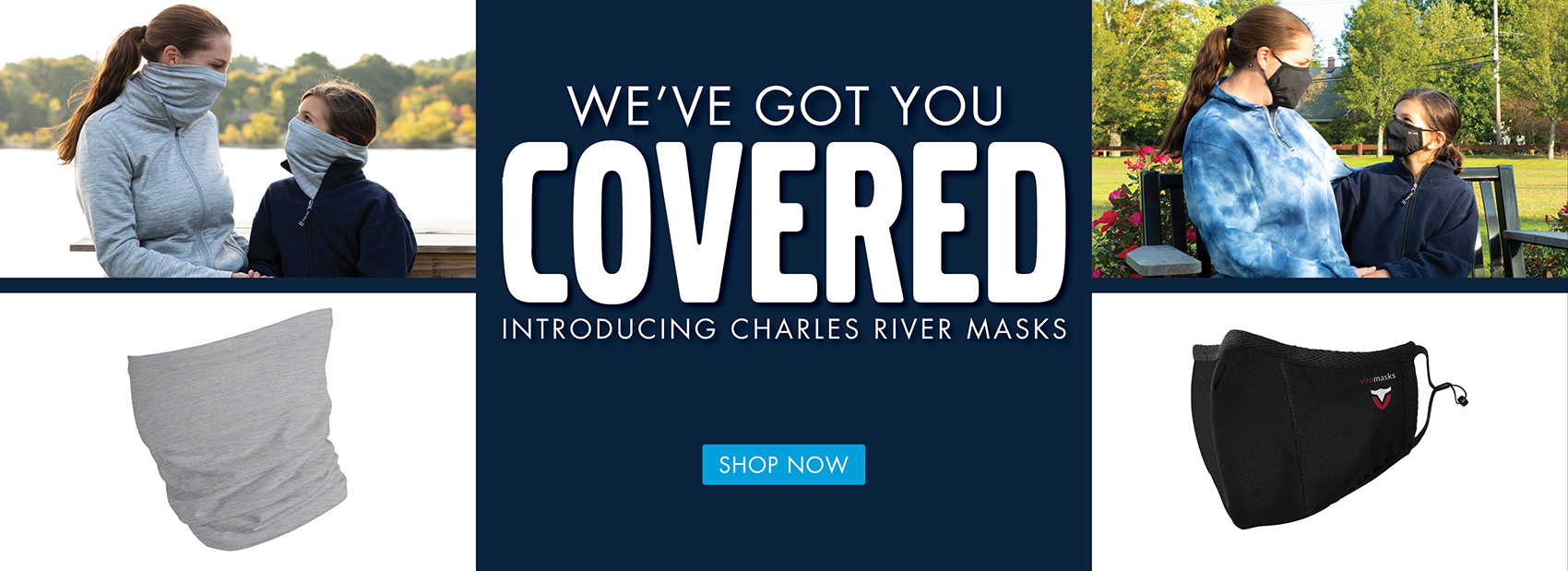 We've got you covered! Introducing Charles River Masks - Shop Now!